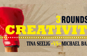 3 Rounds of Creativity: Tina Seelig vs Michael Barry