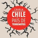 Afiche Chile pais de terremoto.jpg - copia